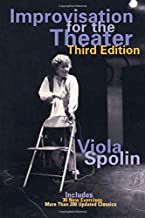 Improvisation for the Theater: A Handbook of Teaching and Directing Techniques (Drama and Performance Studies)