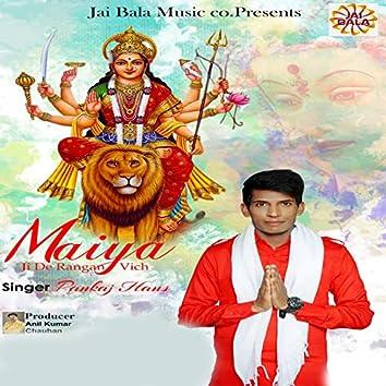 Maiya Ji De Rangan Vich