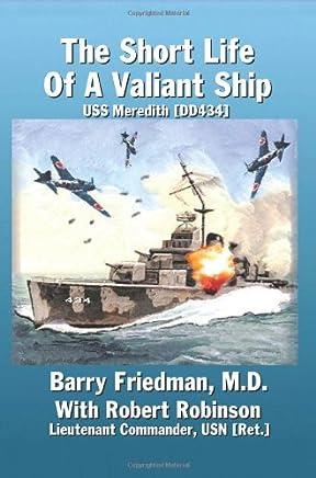 The Short Life of a Valiant Ship: Uss Meredith (Dd434)