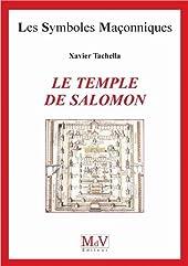 Le temple de Salomon de Xavier Tacchella