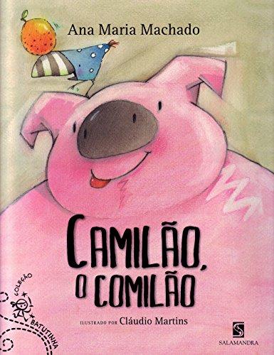 Camilão, o Comilão - Coleção Batutinha