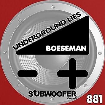 Underground Lies