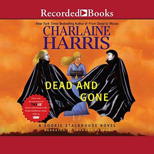Dead and Gone: Sookie Stackhouse Southern Vampire Mystery #9  By  cover art