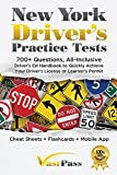 Image of New York Driver's Practice Tests: 700+ Questions, All-Inclusive Driver's Ed Handbook to Quickly achieve your Driver's License or Learner's Permit (Cheat Sheets + Digital Flashcards + Mobile App)