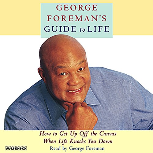 George Foreman's Guide to Life audiobook cover art