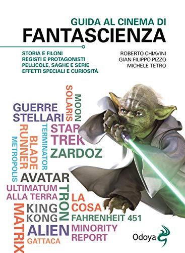 Guida al cinema di fantascienza (Italian Edition)
