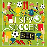 I Spy Soccer: Activity Book for Kids ages 2-5, Alphabet From A to Z, A Fun Guessing Game Picture Book for Toddlers, Children, and Preschoolers