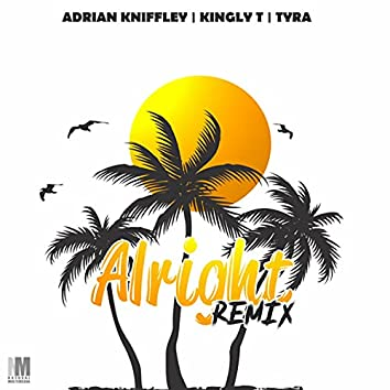 Alright (Remix)