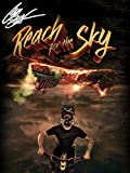 Cam Zink: Reach For The Sky