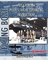 Pby Catalina Pilot's Flight Operating Instructions
