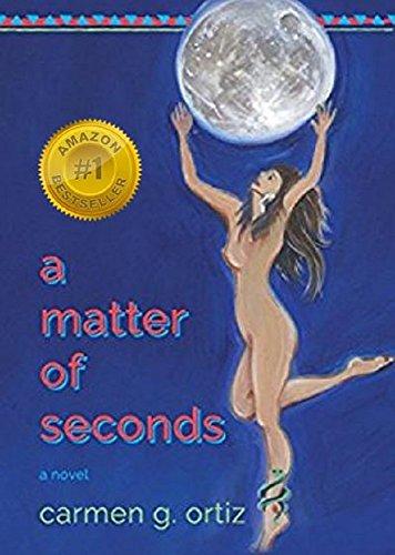 A Matter of Seconds by [Carmen G. Ortiz]