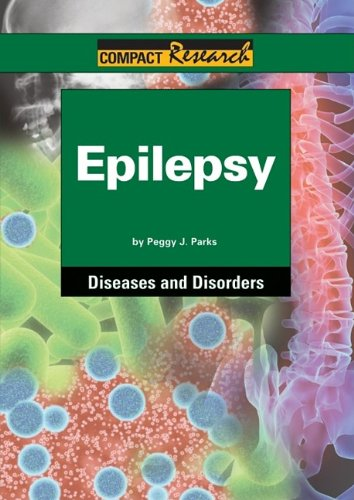 Epilepsy (Compact Research: Diseases & Disorders)
