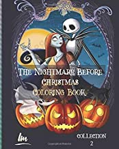 The Nightmare Before Christmas Coloring Book: Great Coloring Pages For Kids And Adults ( collection 2 )