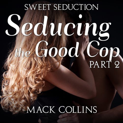 Seducing the Good Cop audiobook cover art