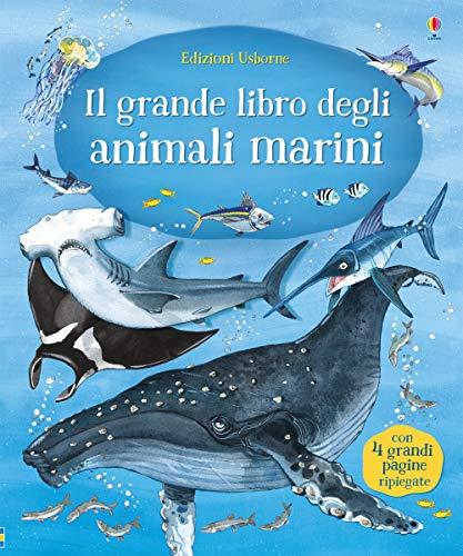 Il grande libro degli animali marini