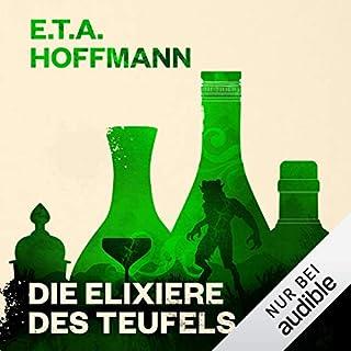 Die Elixiere des Teufels                   Autor:                                                                                                                                 E. T. A. Hoffmann                               Sprecher:                                                                                                                                 Peter Lontzek                      Spieldauer: 13 Std. und 29 Min.     85 Bewertungen     Gesamt 4,1