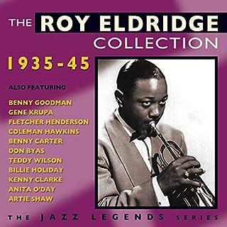 Roy Eldridge Collection 1935-45