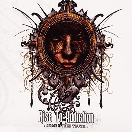 Rise to Addiction: Some Other Truth (Audio CD (Best of))