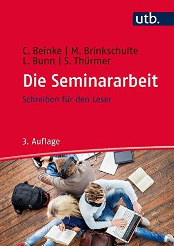 Die Seminararbeit: Schreiben für den Leser