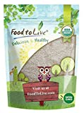 Food to Live Organic Psyllium Husk Powder (Non-GMO, Raw, Kosher, Ultra Fine, Unsweetened, Unflavored, Rich in Fiber, Natural Food Thickener, Great for Baking, Bulk) — 2 Pounds