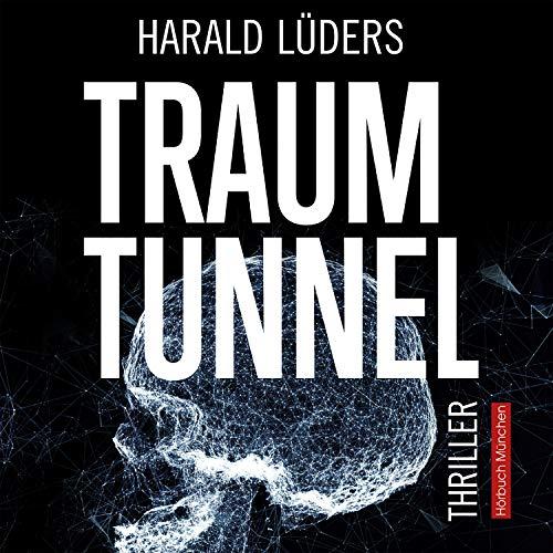 Traumtunnel Titelbild