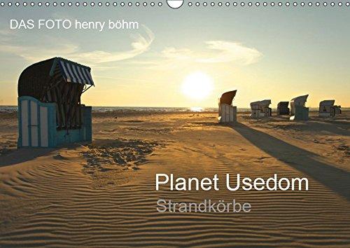 Planet Usedom Strandkörbe (Wandkalender 2019 DIN A3 quer): Bilder aus dem Leben eines Strandkorbs (Monatskalender, 14 Seiten ) (CALVENDO Natur)