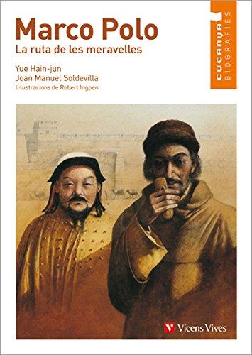 Marco Polo. La Ruta de les Meravelles (Col.lecció Cucanya Biografíes)