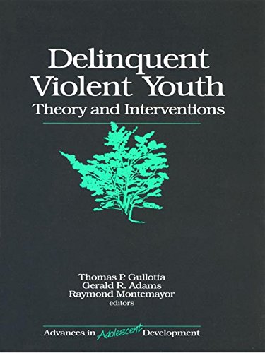 Delinquent Violent Youth: Theory an…