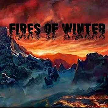 Fires of Winter (EP 1)