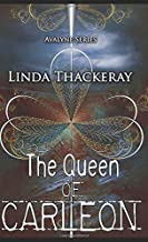 The Queen Of Carleon: Pocket Book Edition (The Legends Of Avalyne)