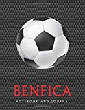 Benfica: Soccer Journal / Notebook /Diary  to write in and record your thoughts.