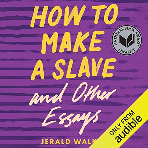 『How to Make a Slave and Other Essays』のカバーアート