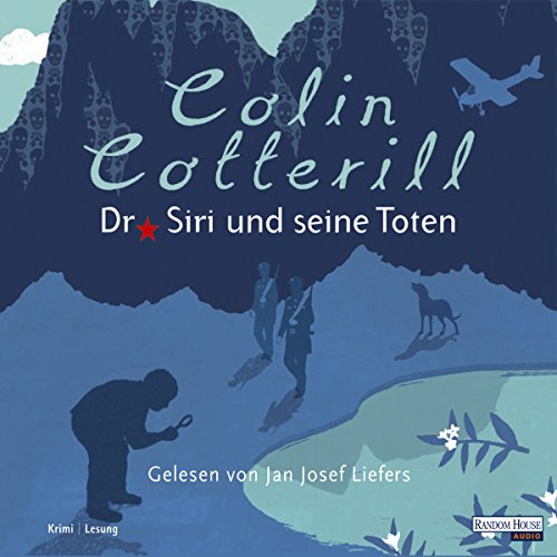Dr. Siri und seine Toten                   By:                                                                                                                                 Colin Cotterill                               Narrated by:                                                                                                                                 Jan Josef Liefers                      Length: 5 hrs and 6 mins     Not rated yet     Overall 0.0