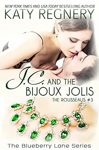 J.C. and the Bijoux Jolis, 14: The Rousseaus #3