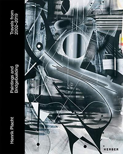 Henrik Placht. Paintings and Bridgebuilding: Travels from 2002-2019 - Partnerlink