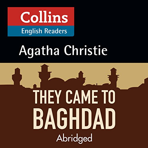 They Came to Baghdad: B2 (Collins Agatha Christie ELT Readers) Titelbild