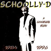 Gangster's Story by Schoolly D (1996-08-02)