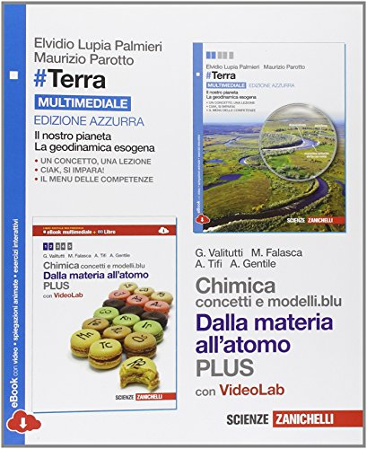 #Terra. Il nostro pianeta, la geodinamica esogena e Chimica: concetti e modelli.blu plus. Ediz. azzurra. Per le Scuole superiori. Con e-book. Con espansione online