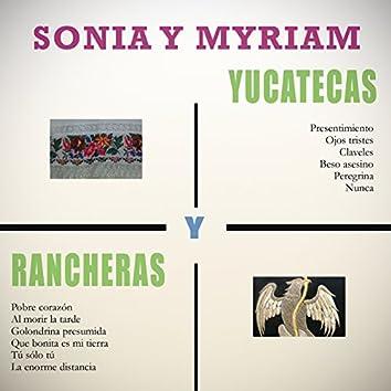 Yucatecas y Rancheras