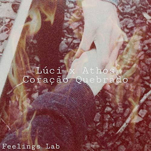 Feelings Lab, Lúci & Athos