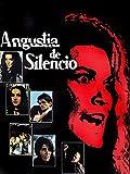 Angustia De Silencio