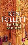 Les Piliers de la Terre - Le Livre de Poche - 15/04/1992