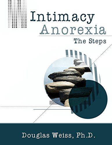 Download Intimacy Anorexia: The Steps 188129224X