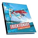 Tricktionary (3, FR): La Bible du Windsurf