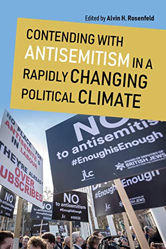 Contending with Antisemitism in a Rapidly Changing Political Climate (Studies in Antisemitism) (English Edition)
