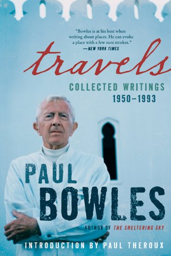 Travels: Collected Writings, 1950-1993 (English Edition)