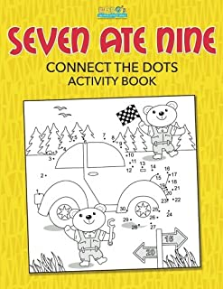 Seven Ate Nine: Connect the Dots Activity Book