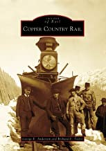 Copper Country Rail (Images of Rail: Michigan)