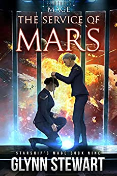 The Service of Mars (Starship's Mage Book 9) by [Glynn Stewart]