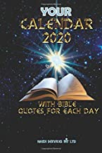 YOUR CALENDAR 2020 WITH BIBLE QUOTES FOR EACH DAY: Quotations from the Jubilee Bible 2000 for every day